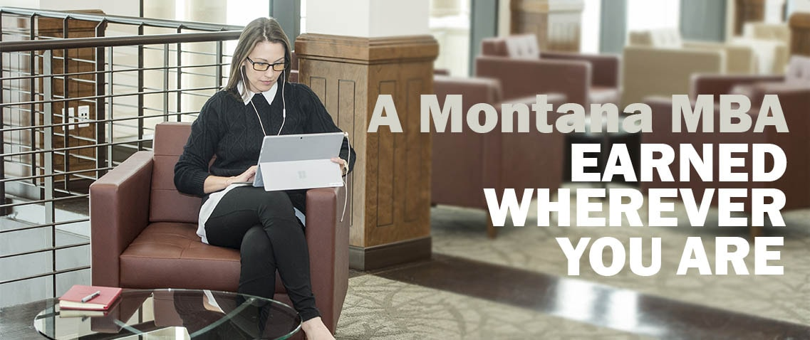A Montana MBA earned wherever you are