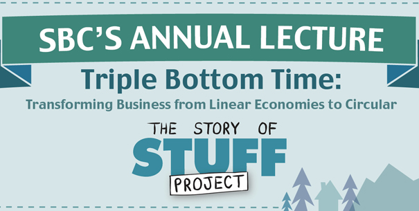 Small Business Council Annual Lecture:  The Story of Stuff